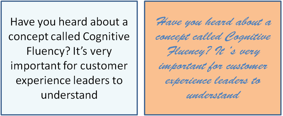 Which Of The Two Would Be Superior In Terms Of Cognitively Fluency?